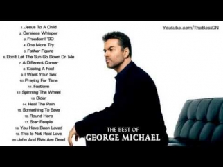 The Best of George Michael || George Michael's Greatest Hits (Full Album)